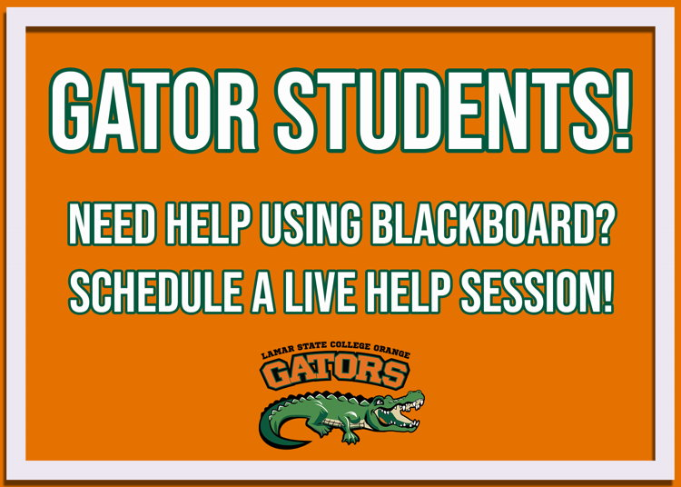 Gator Students! Need help with Blackboard? Schedule a live help session!